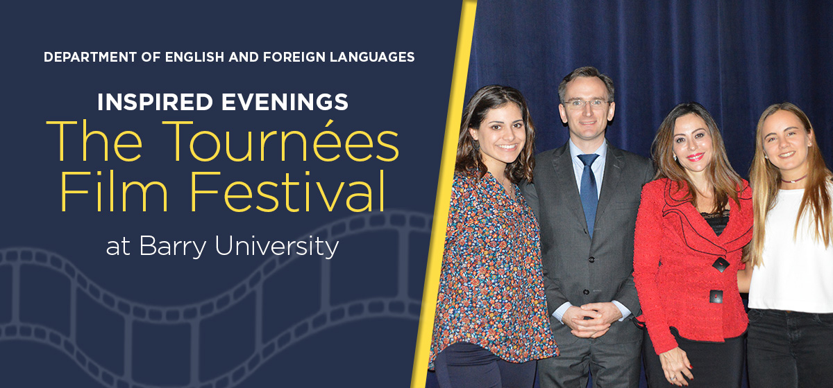 Inspired Evenings: The Tournées Film Festival at Barry University