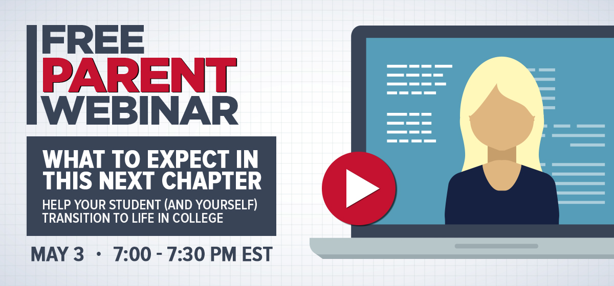 Parent Webinar: What to expect in this next chapter