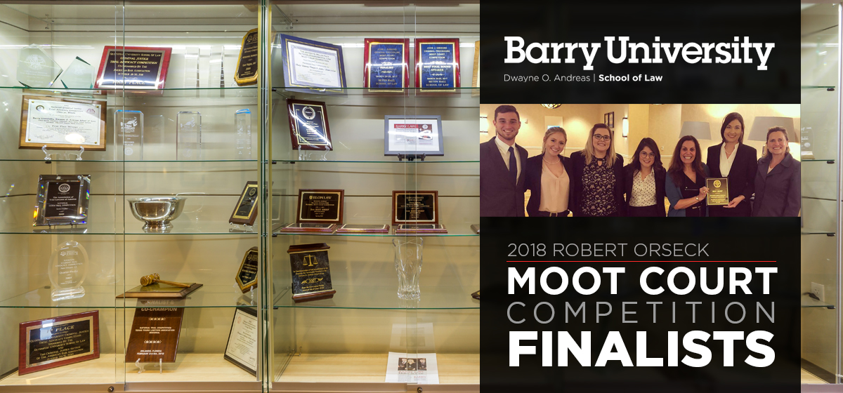 Barry Law Moot Court Teams Impress at Orseck Moot Court Competition