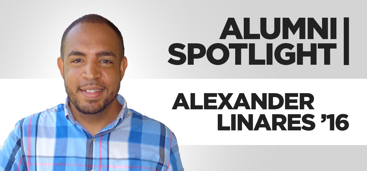 Alumni Spotlight: Alexander Linares '16