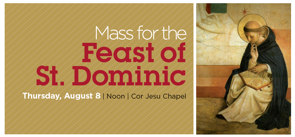 Mass for the Feast of St. Dominic