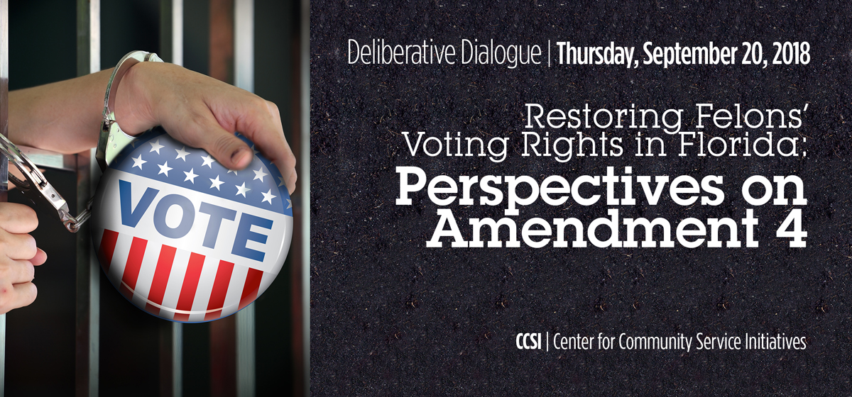 Restoring Felons' Voting Rights in Florida: Perspectives on Amendment 4