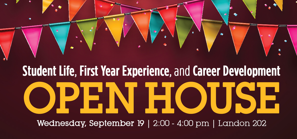 Student Life and First Year Experience Open House