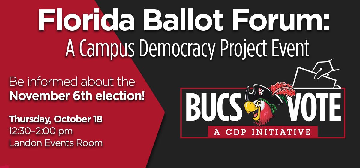 Florida Ballot Forum: A Campus Democracy Project Event