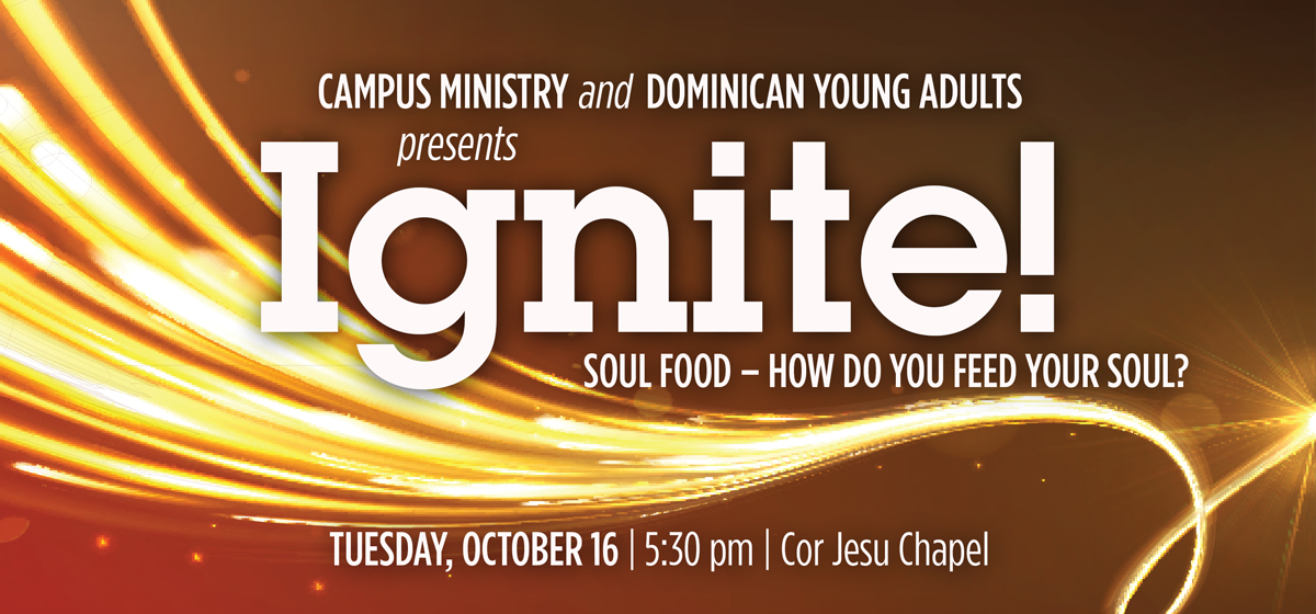 IGNITE! Soul Food – How do YOU feed your soul?