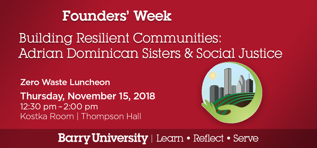 Building Resilient Communities: Adrian Dominican Sisters & Social Justice