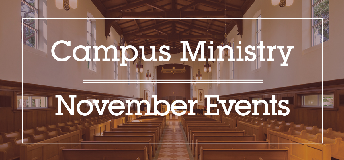 Campus Ministry Events: November