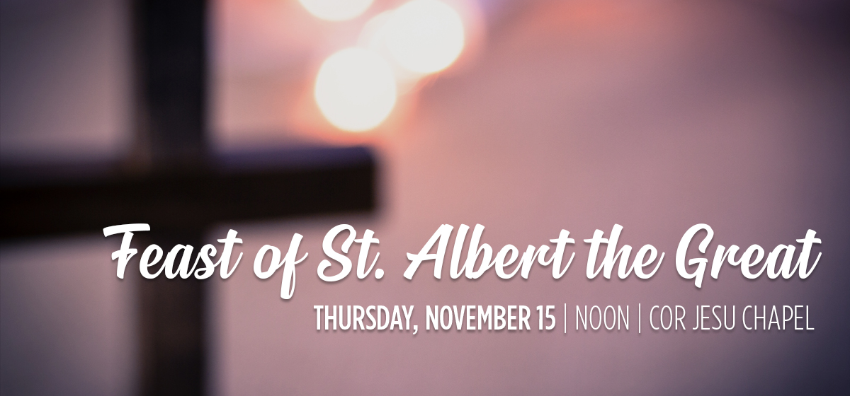 Mass in honor of St. Albert the Great