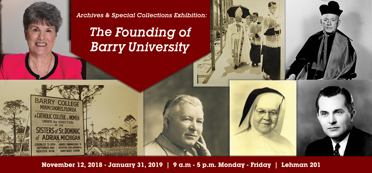 Archives & Special Collections Exhibition: The Founding of Barry University