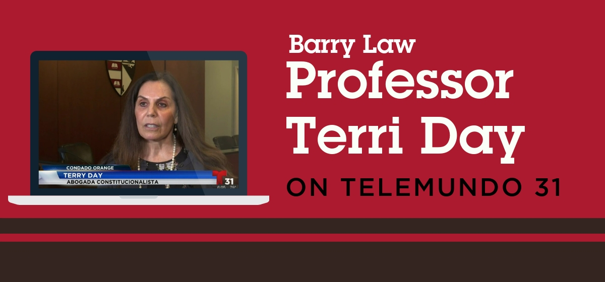 Barry Law Professor Terri Day featured on Telemundo 31