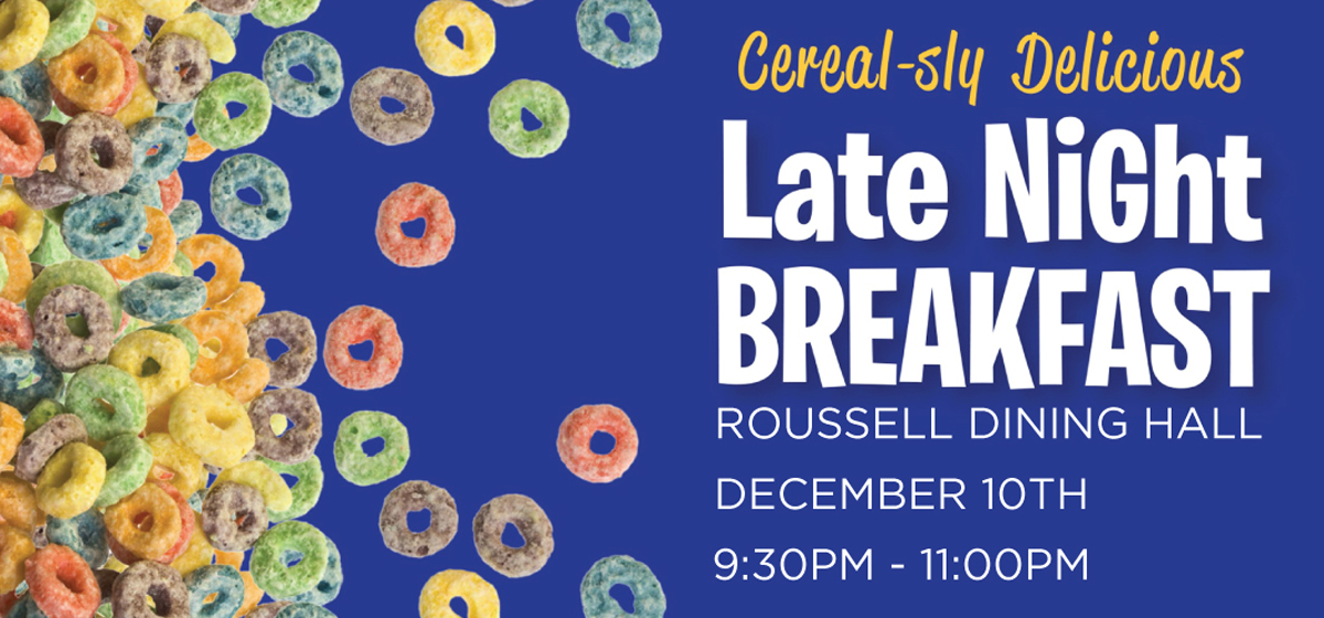 Late Night Breakfast in Roussell Dining Hall