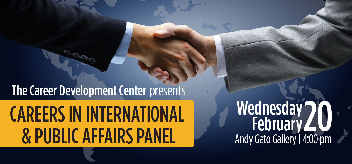 Explore Careers in International and Public Affairs, Feb. 20