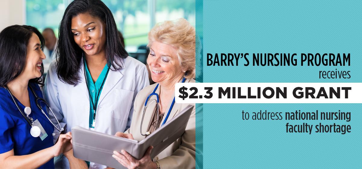 Barry's nursing program receives $2.3 million grant to address national nursing faculty shortage