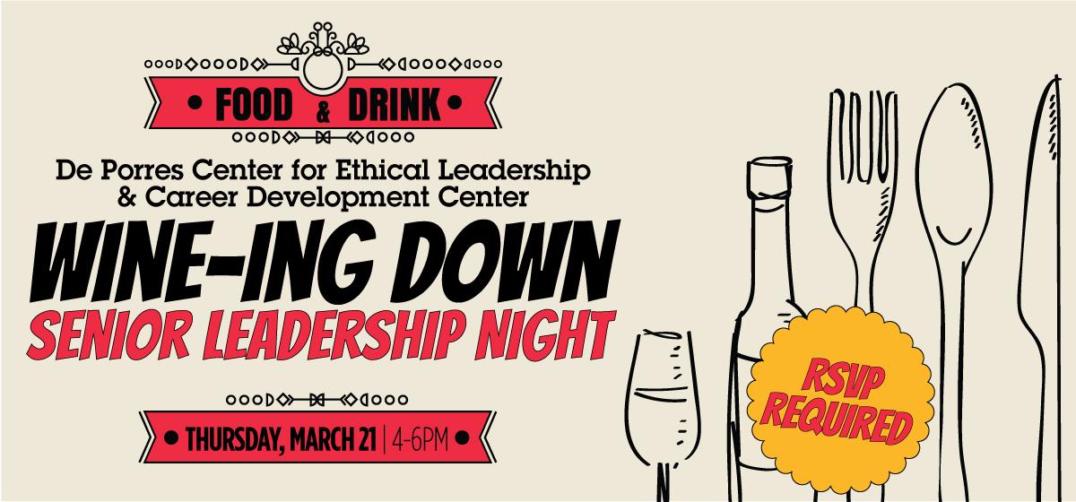 Wine-ing Down: Senior Leadership Night