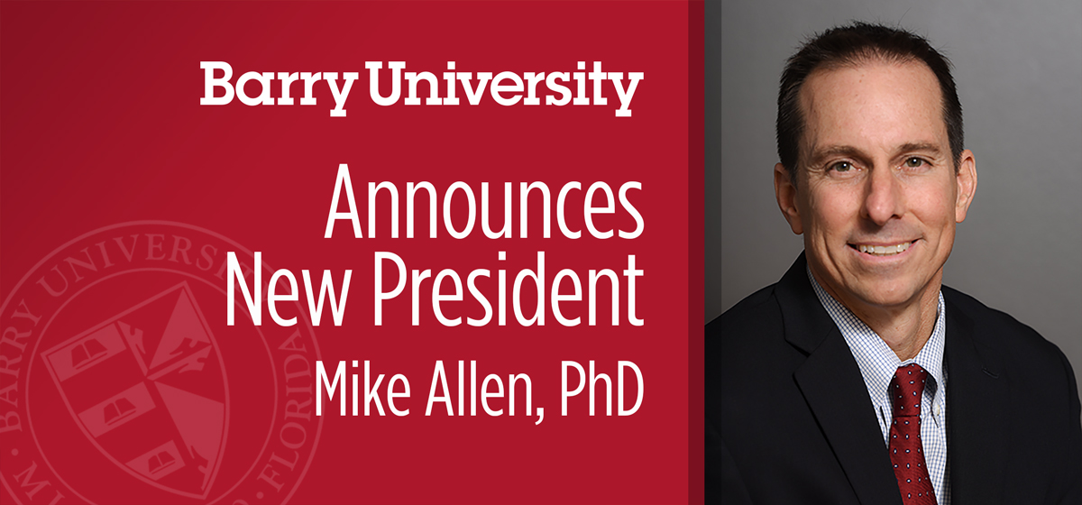 Barry University names Mike Allen, Ph.D., as new president