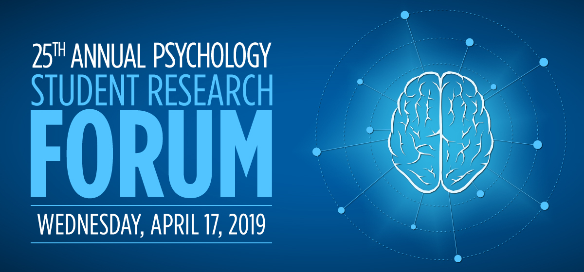 25th Annual Psychology Student Research Forum
