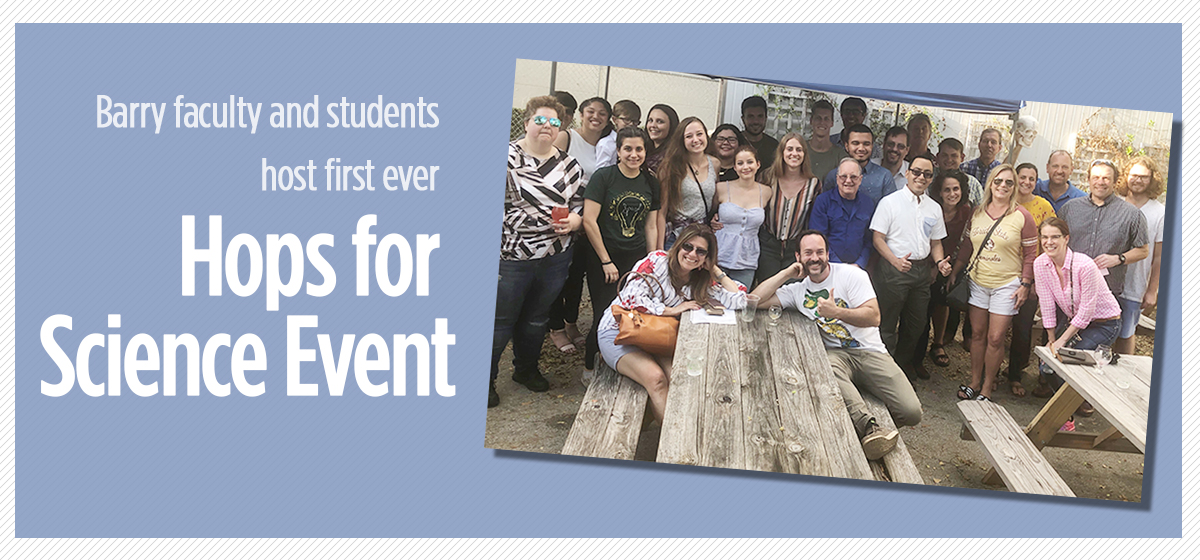 Barry faculty and students host first-ever Hops for Science event