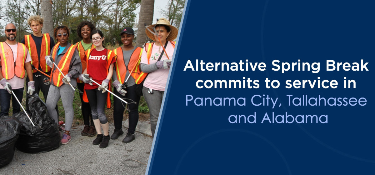 Alternative Spring Break commits to service in Panama City, Tallahassee and Alabama
