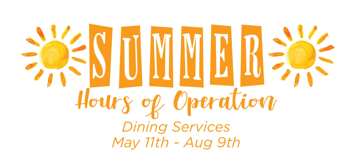 Dining Services Summer Hours of Operation