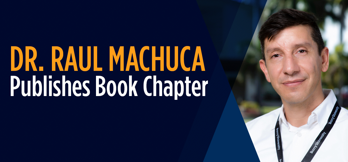 Dr. Raul Machuca Publishes Book chapter