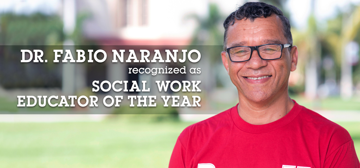 Dr. Fabio Naranjo recognized as Social Work Educator of the Year