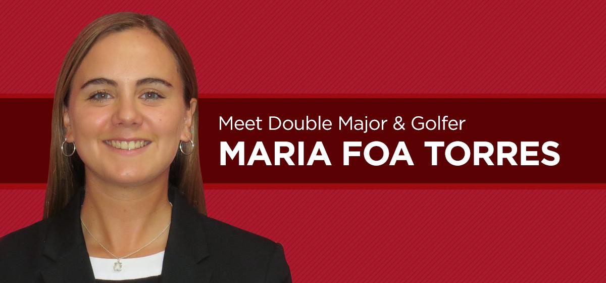 Meet Double Major & Golfer Maria Foa Torres
