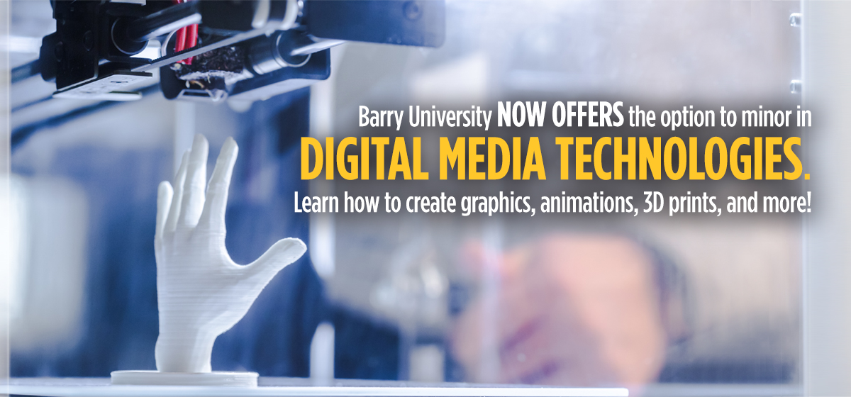 Barry University is now offering a new option to minor in Digital Media Technologies.