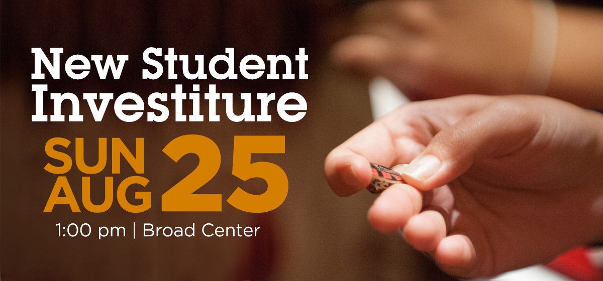 New Student Investiture set for Sunday, Aug. 25