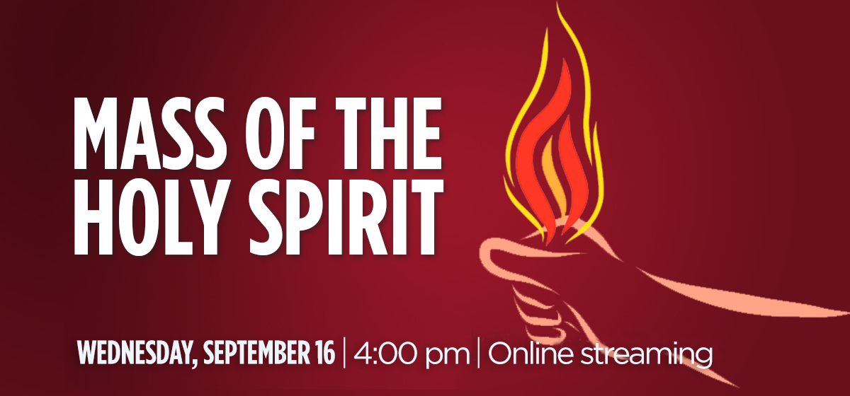 Celebrate the Mass of the Holy Spirit, Sept. 18