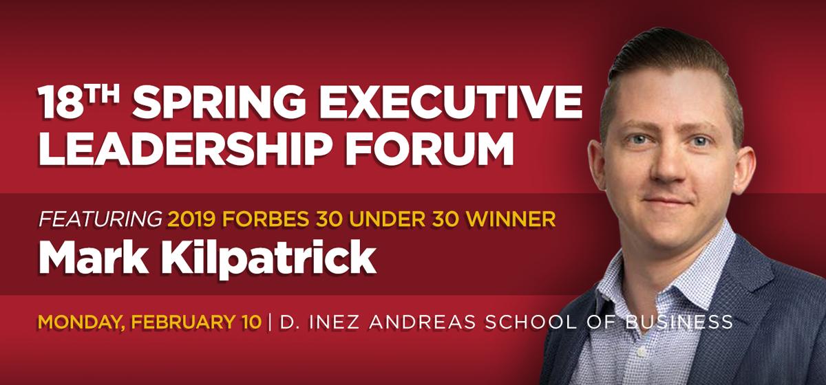 Executive Leadership Forum featuring Mark Kilpatrick