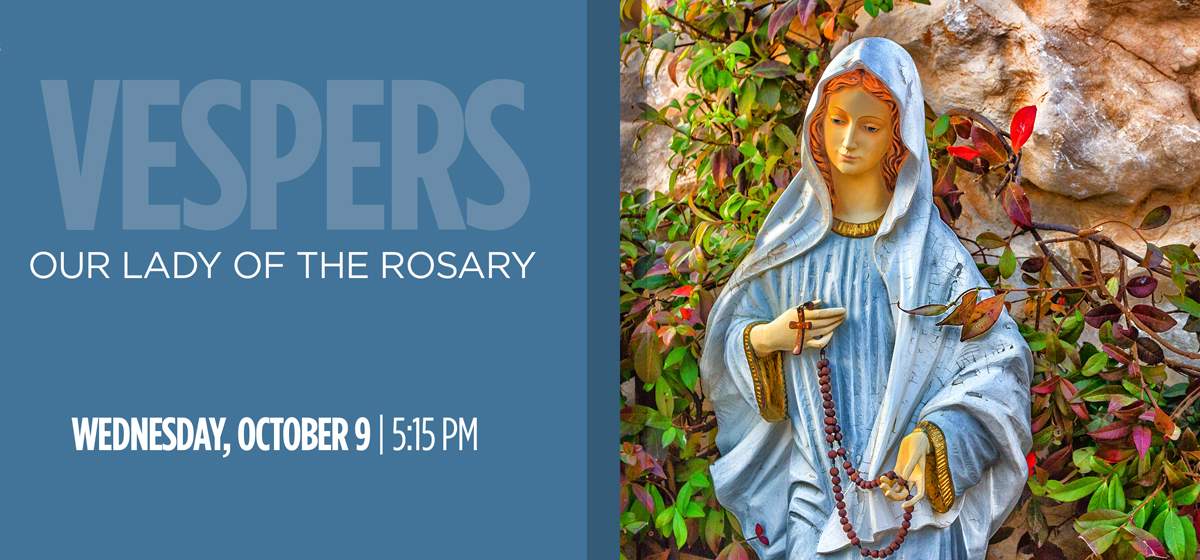 VESPERS -Our Lady of the Rosary