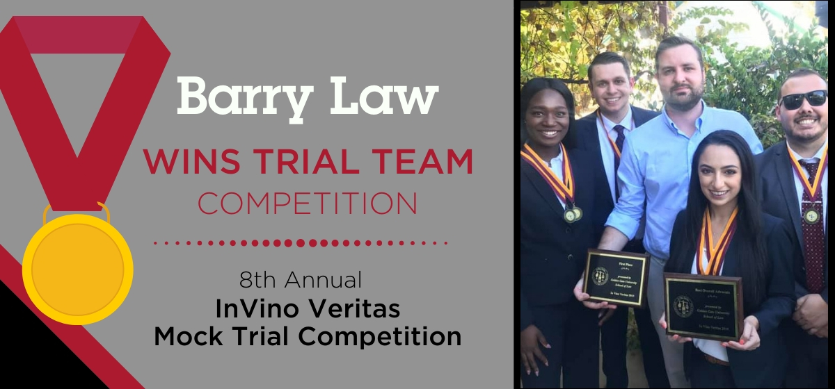 Barry Law Trial Team wins 8th Annual InVino Veritas Mock Trial Competition