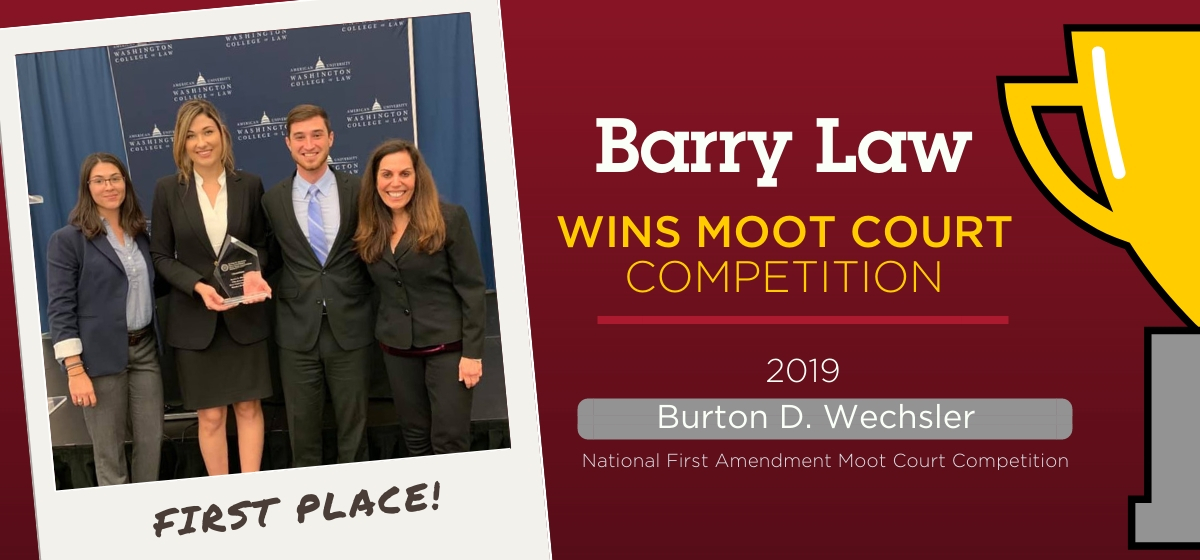 Barry Law Moot Court Team Wins 2019 Burton D. Wechsler Competition