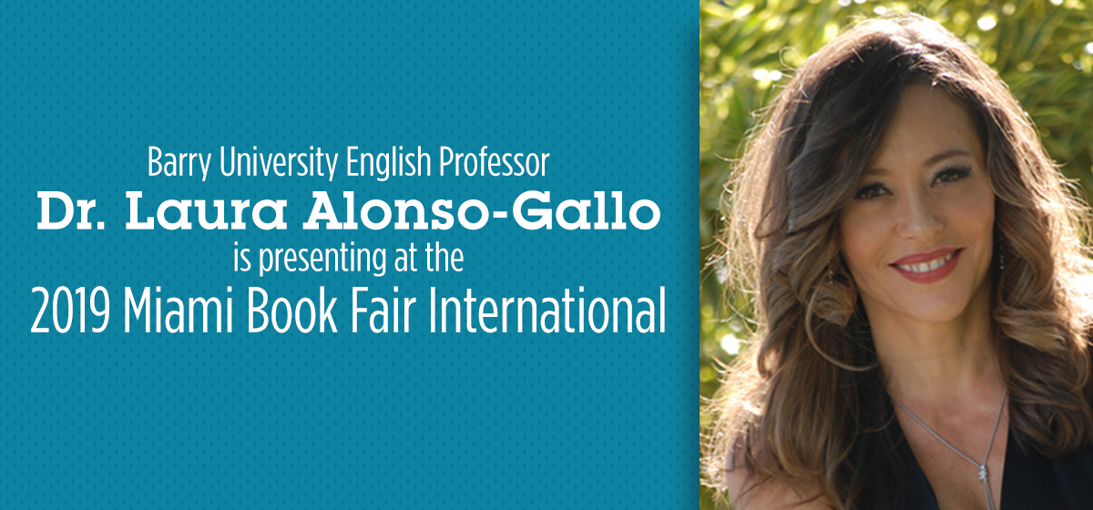 Barry University Professor, Dr. Alonso-Gallo, to present at Miami Book Fair