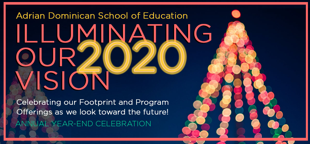 You're Invited: Illuminating Our 2020 Vision
