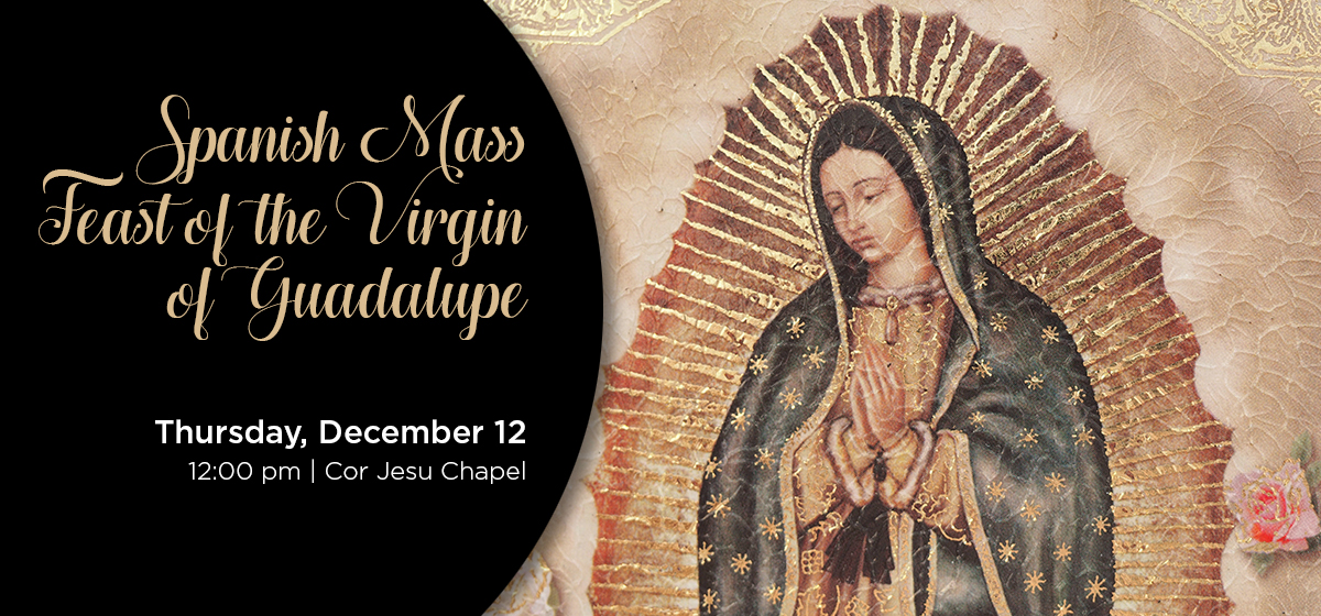 Spanish Mass: Feast of the Virgin of Guadalupe
