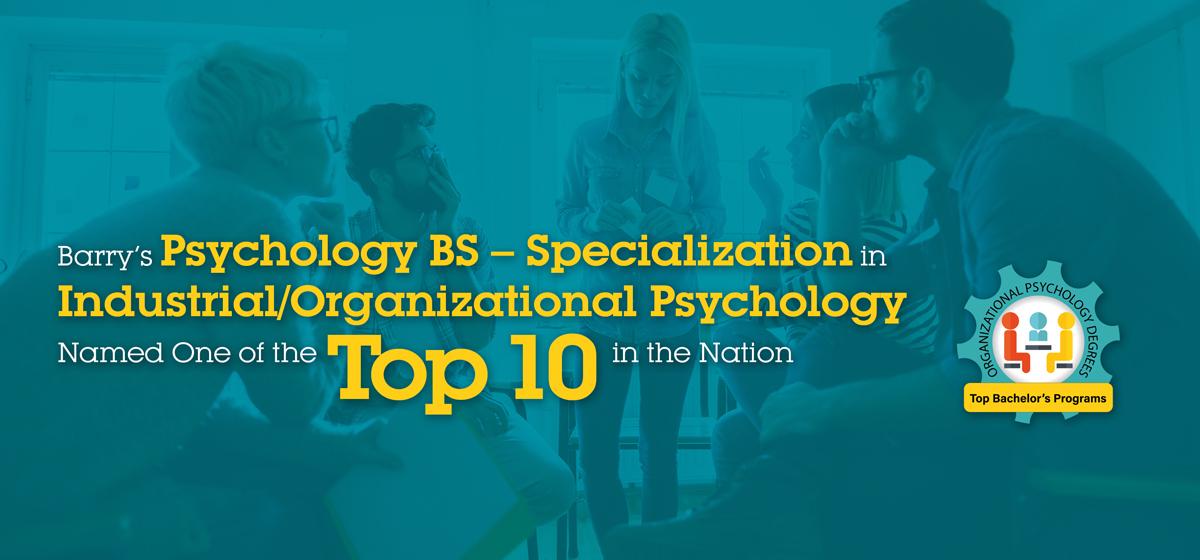 Barry's Psychology BS – Specialization in Industrial/Organizational Psychology Named Top 10 in the U.S.