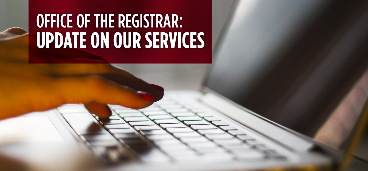Office of the Registrar is working remotely