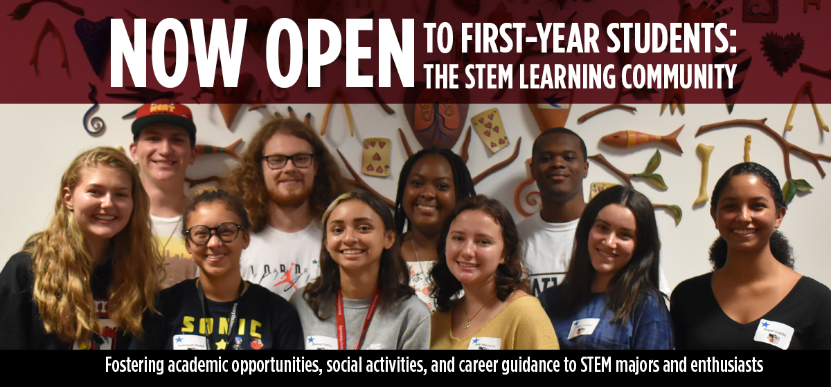 STEM Learning Community: Now Open to First-Year Students