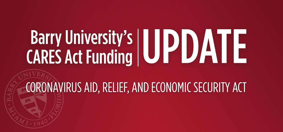 Barry University CARES Act HEERF Announcement #2 – June 24, 2020