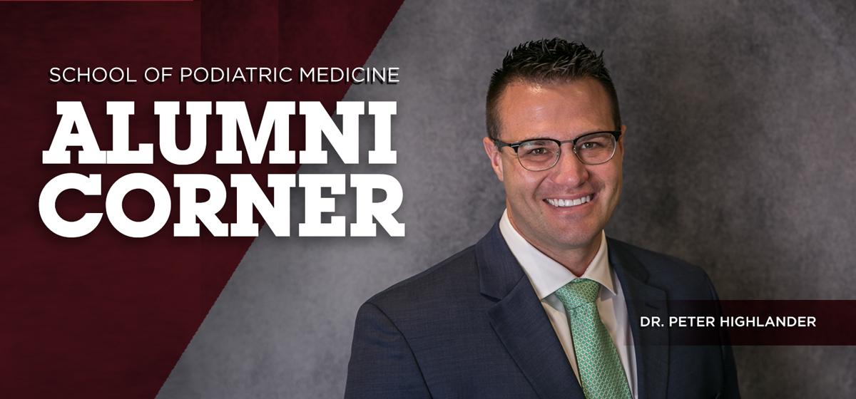 Alumni Corner: Dr. Peter D. Highlander