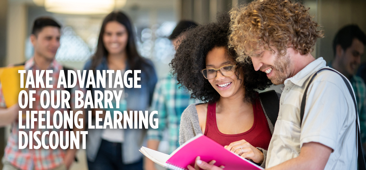 Take advantage of our Barry Lifelong Learning Discount