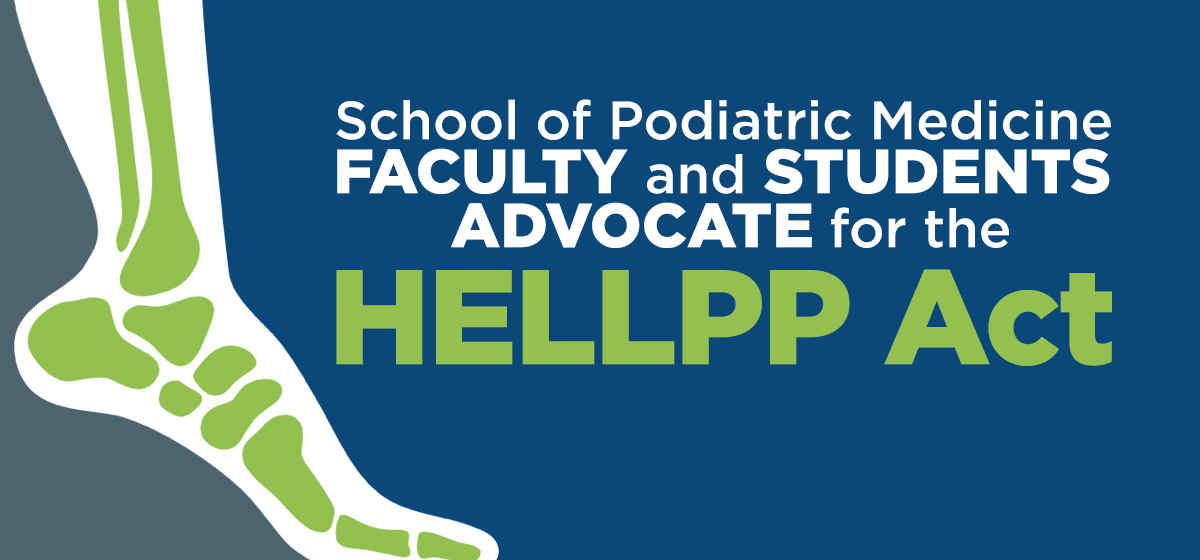 School of Podiatric Medicine Faculty and Students Advocate for the HELLPP Act