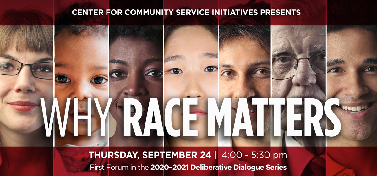 Race Matters Deliberative Dialogue Series 2020-2021