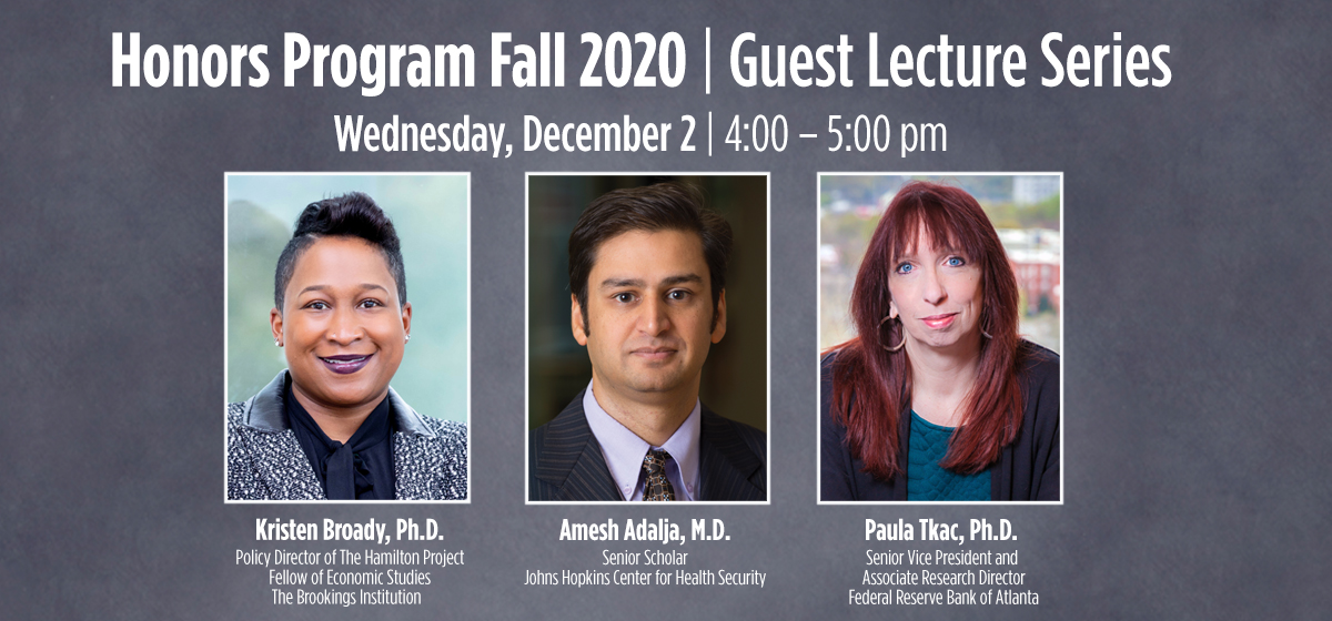 Join the Honors Program Fall 2020 Guest Lecture Series for Leadership in Time of Crisis.