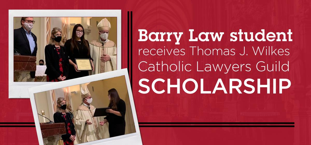 Barry Law student receives Thomas J. Wilkes Catholic Lawyers Guild of Central Florida Scholarship Award