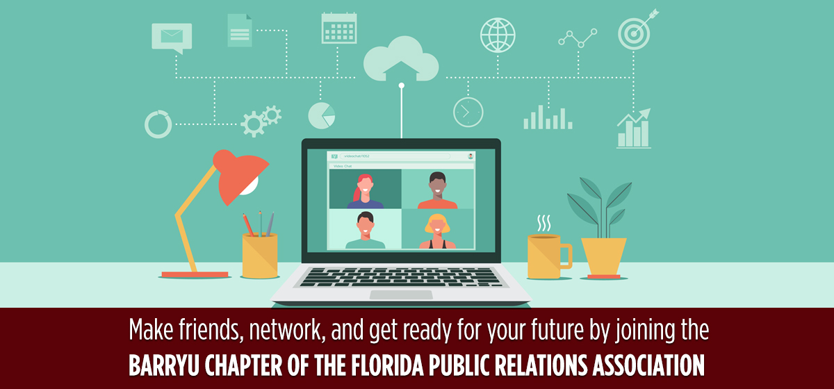 Join Barry University's New Student Chapter of the Florida Public Relations Association.