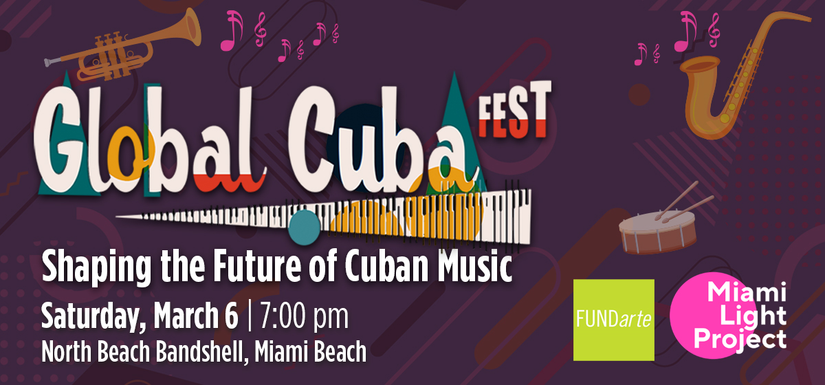 Global Cuba Fest 2021 Is Shaping the Future of Cuban Music.