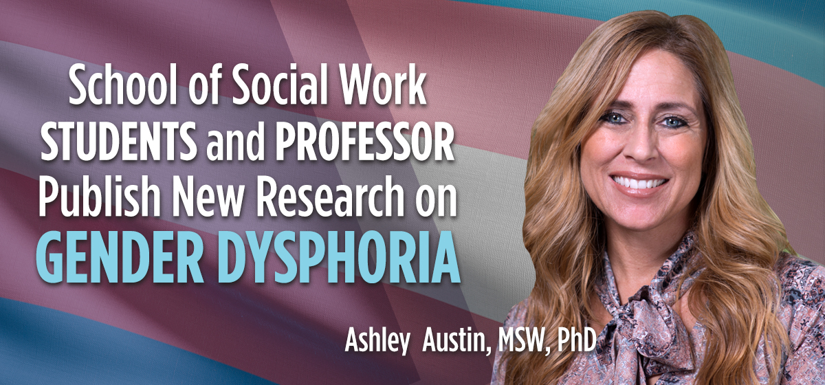 With New Research, Social Work Students and Professor Advocate for Gender-Affirming Care