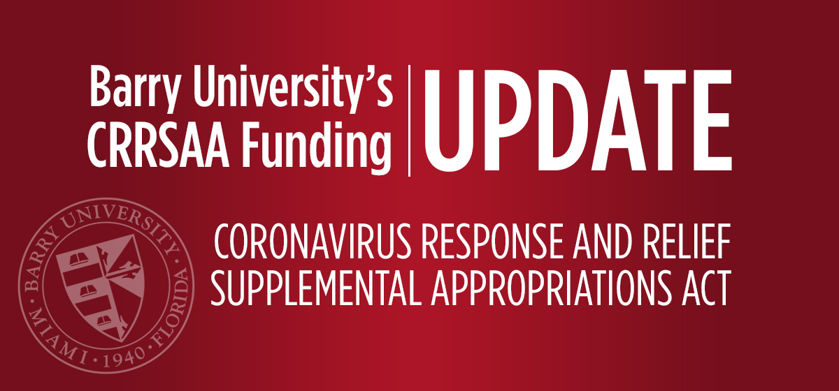Barry University Coronavirus Response And Relief Supplemental Appropriations Act Announcement